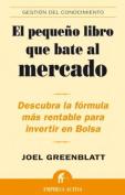 El Pequeno Libro Que Bate al Mercado [Spanish]