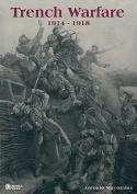 Trench Warfare: 1914-1918