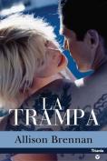 La Trampa = The Kill [Spanish]