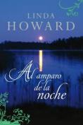 Al Amparo de la Noche = Cover of Night [Spanish]