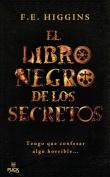 El Libro Negro de los Secretos = The Black Book of Secrets [Spanish]
