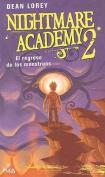 El Regreso de los Monstruos (Nightmare Academy