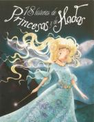 18 Historias de Princesas y de Hadas [Spanish]
