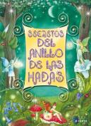 Secretos del Anillo de las Hadas [With 3 Figures] = Secrets of the Fairy Ring [Spanish]