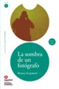 La Sombra de un Fotografo [With CD (Audio)] = The Shadow of a Photographer [Spanish]