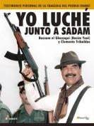 Yo Luche Junto a Sadam [Spanish]