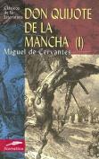 Don Quijote de la Mancha I [Spanish]