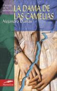 La Dama de las Camelias (Clasicos de la Literatura  [Spanish]