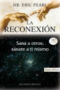 La Reconexion [Spanish]