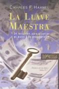 La Llave Maestra [Spanish]