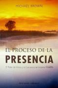 Proceso de La Presencia, El [Spanish]