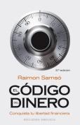 Codigo del Dinero, El [Spanish]