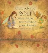 Calendario de Las Hadas, Los Duendes y Los Gnomos [Spanish]
