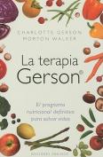 La Terapia Gerson [Spanish]