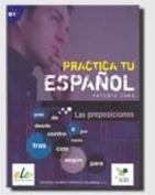 Practica: Las Preposiciones [Spanish]