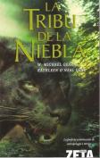 La Tribu de la Niebla = People of the Mist [Spanish]