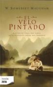 El Velo Pintado = The Painted Veil [Spanish]