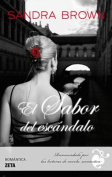 El Sabor del Escandalo = The Taste of Scandal [Spanish]