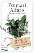 Remedios Naturales de Los Caminos de Santiago [Spanish]