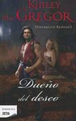 Dueno del Deseo = Master of Desire [Spanish]