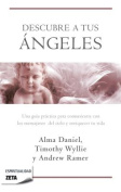 Descubre A Tus Angeles = Ask Your Angels [Spanish]