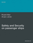 Safety and Security on Passenger Ships