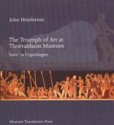 Triumph of Art at Thorvaldsens Museum