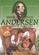 Hans Christian Andersen Illustrated Fairytales, Volume II