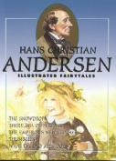 Hans Christian Andersen Illustrated Fairytales, Volume IV
