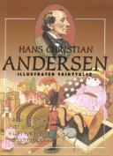 Hans Christian Andersen Illustrated Fairytales, Volume V