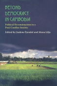 Beyond Democracy in Cambodia
