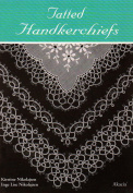 Tatted Handkerchiefs