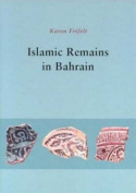 Islamic Remains in Bahrain