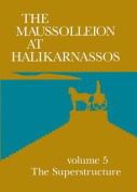 The Maussolleion at Halikarnassos