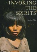 Invoking the Spirits