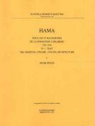 Hama 4: Fouilles et Recherches de La Fondation Carlsberg, 1931-1938