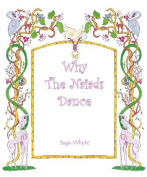 Why the Naiads Dance