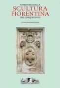 Repertorio Della Scultura Fiorentina Del Cinquecento [ITA]