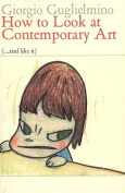 How to Look at Contemporary Art