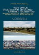 Verso Un'architettura Sostenibile/Toward Sustainable Architecture