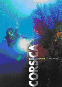Corsica: Diving Guide (White Star Guides