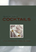 The Silver Book of Cocktails