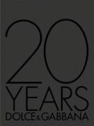20 Years: Dolce & Gabbana