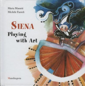 Siena: Playing with Art
