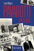 Pavarotti: Up Close