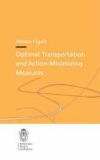 Optimal Transportation and Action-minimizing Measures