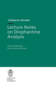 Lecture Notes on Diophantine Analysis