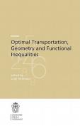 Optimal Transportation, Geometry and Functional Inequalities
