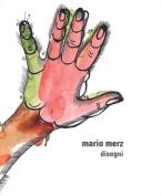 Mario Merz: Drawings [ITA]