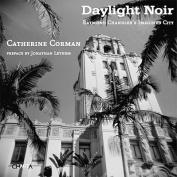 Daylight Noir